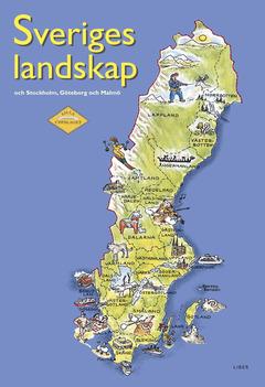 Sveriges landskap och stockholm goeteborg och malmoe landskapen